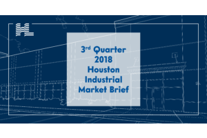 3rd Quarter 2018 Houston Industrial Market Brief