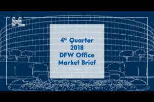 4th Quarter 2018 DFW Office Market Brief