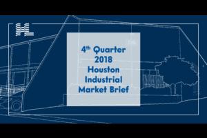 4th Quarter 2018 Houston Industrial Market Brief