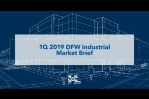 1Q 2019 DFW Industrial Market Brief