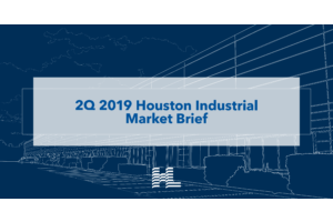 2Q 2019 Houston Industrial Market Brief