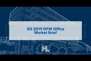3Q 2019 DFW Office Market Brief