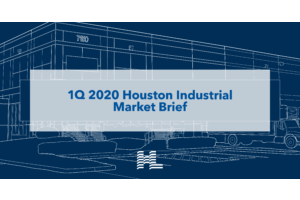 1Q 2020 Houston Industrial Market Brief