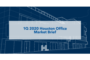 1Q 2020 Houston Office Market Brief