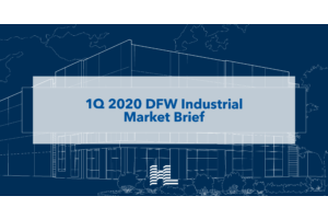 1Q 2020 DFW Industrial Market Brief