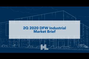 2Q 2020 DFW Industrial Market Brief