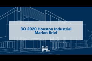 3Q 2020 Houston Industrial Market Brief