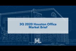 3Q 2020 Houston Office Market Brief