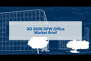 3Q 2020 DFW Office Market Brief