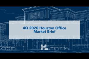4Q 2020 Houston Office Market Brief