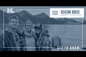 Get to Know - Keaton Brice, Market Associate