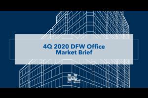 4Q 2020 DFW Office Market Brief