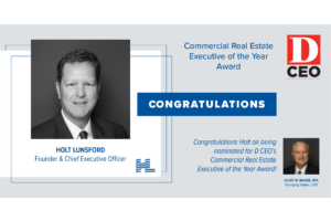 Holt Lunsford nominated for D CEO's Commercial Real Estate Executive of the Year Award