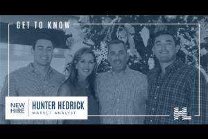 Get to Know - Hunter Hedrick, Market Analyst