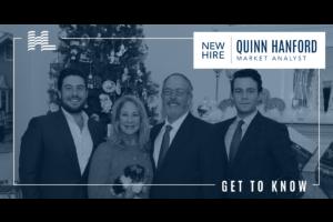Get to Know - Quinn Hanford, Market Analyst