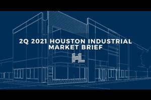 2Q 2021 Houston Industrial Market Brief