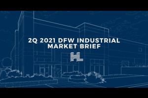 2Q 2021 DFW Industrial Market Brief