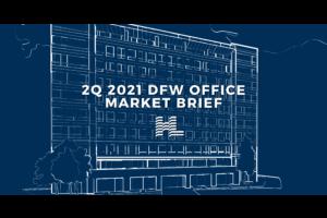 2Q 2021 DFW Office Market Brief